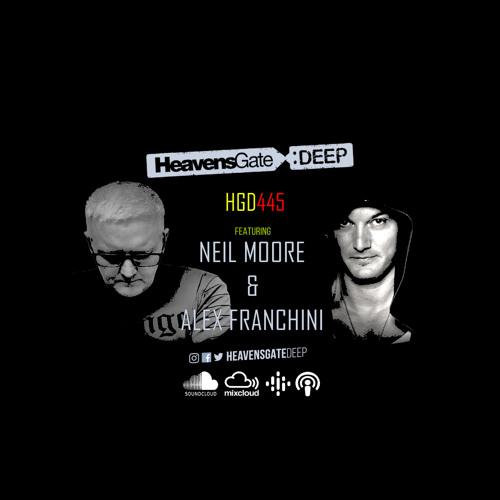 Alex Franchini & Neil Moore - HeavensGate Deep 445 (2021-06-11)