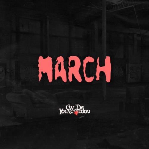 CW Da Youngblood - March (2021)