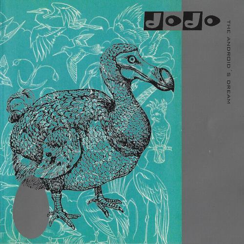 Dodo - The Androids Dream (2021)