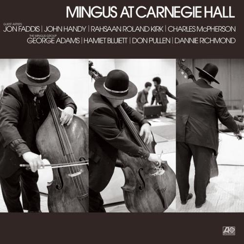Charles Mingus - Mingus At Carnegie Hall (Deluxe Edition) [2021 Remaster] [Live] (2021)