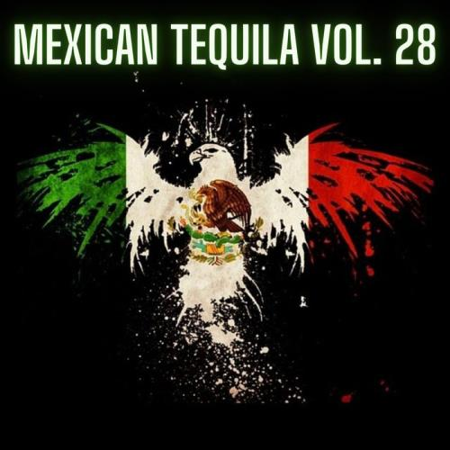 Mexican Tequila Vol 28 (2021)