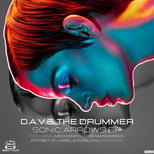 D.A.V.E. The Drummer - Sonic Arrows (2021)