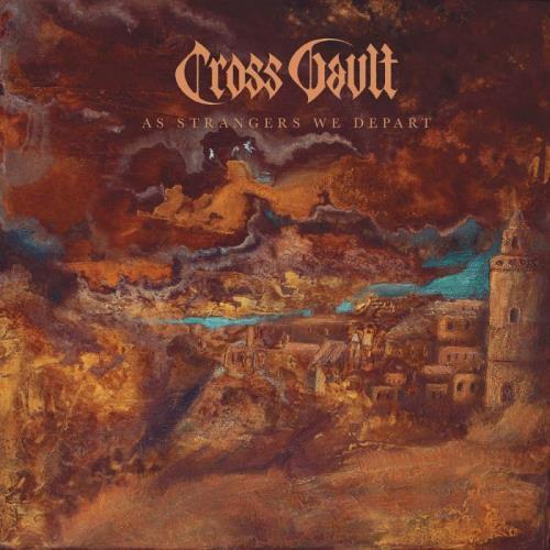 Cross Vault - As Strangers We Depart (2021) FLAC