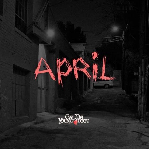 CW Da Youngblood - April (2021)