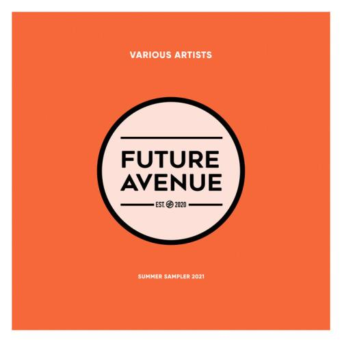 FUTURE AVENUE: Summer Sampler 2021 (2021)