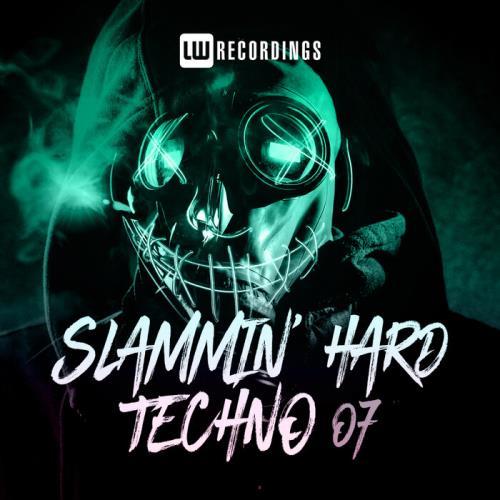 Slammin' Hard Techno, Vol. 07 (2021)