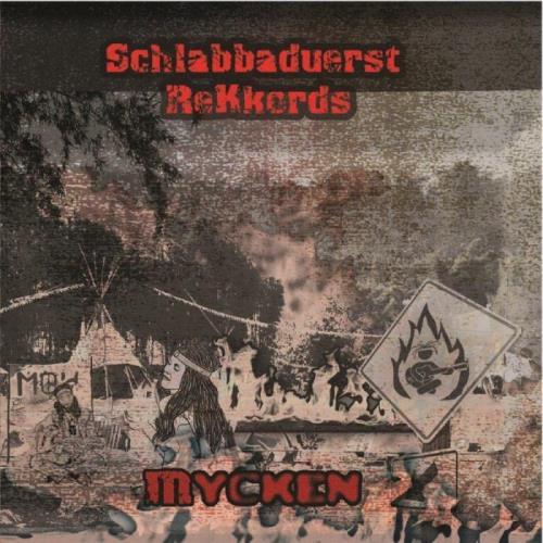 Schlabbaduerst - Mycken (2021)