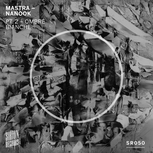 Mastra - Nanook, Pt. 2 (Ombre Bianche) (2021)