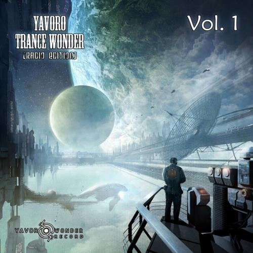 Yavoro Trance Wonder, Radio Edition Vol 1 (2021)