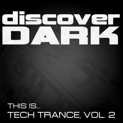 This Is... Tech Trance, Vol. 2 (2021)