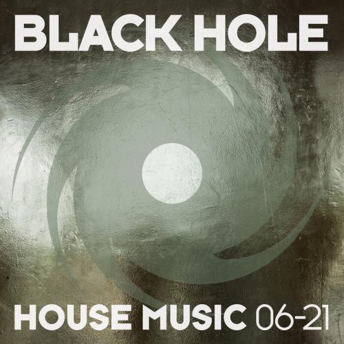 Black Hole: Black Hole House Music 06-21 (2021)