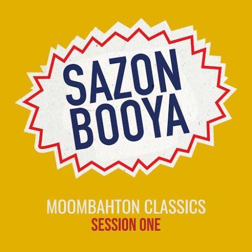 Sazon Booya - Moombahton Classics Session One (2020)