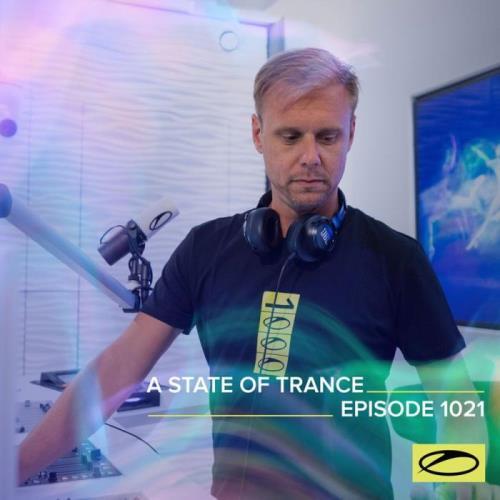 Armin van Buuren, Ruben de Ronde & Roger Shah - A State Of Trance 1021 (2021-06-17)