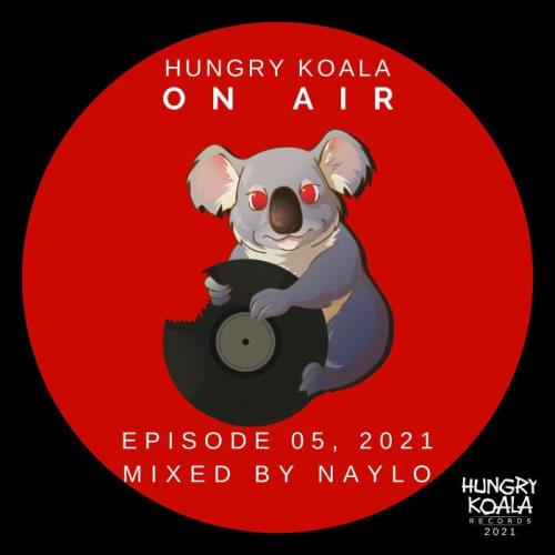 Hungry Koala On Air 005, 2021 (2021) FLAC