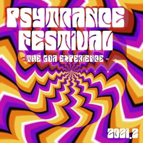 Psytrance Festival 2021.2 : The Goa Experience (2021) FLAC