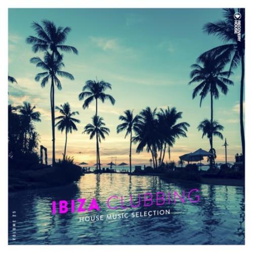 Ibiza Clubbing Vol 25 (2021)