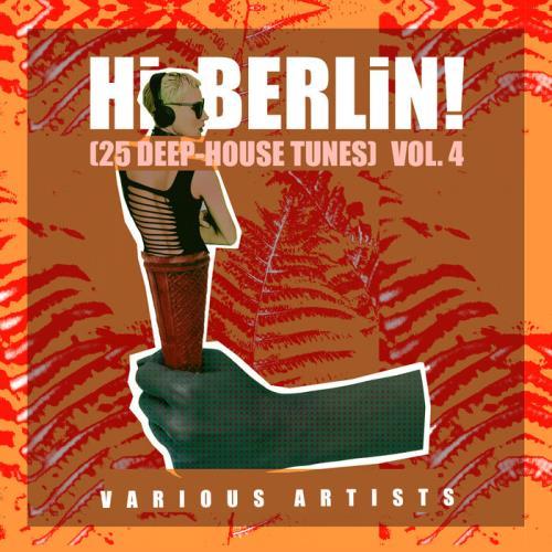 Hi Berlin! (Deep-House Tunes), Vol. 4 (2021) FLAC