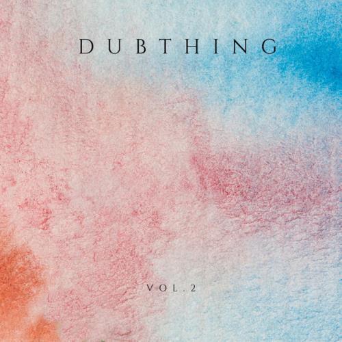 Dubthing Vol 2 (2021)