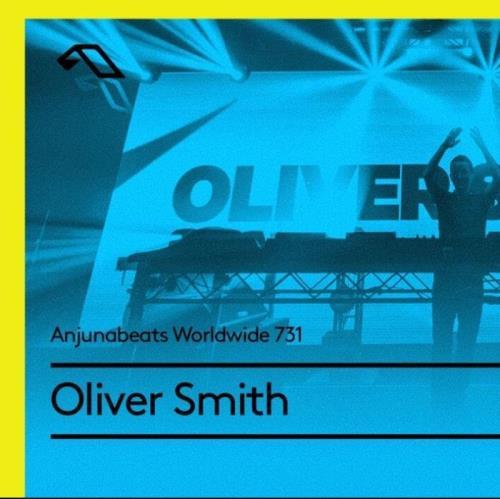 Oliver Smith - Anjunabeats Worldwide 731 (2021-06-21)