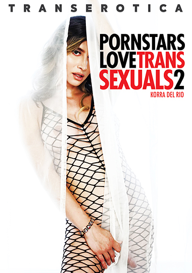 Pornstars Love Transsexuals 2 (2021)