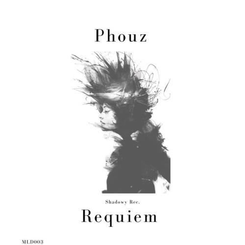 Phouz - Requiem (2021)