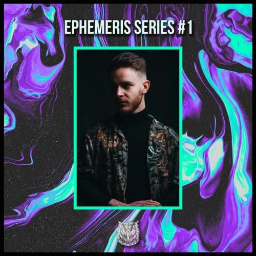 Ephemeris - Ephemeris Serie 01 (2021)