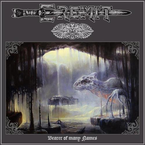 Eremit - Bearer of Many Names (2021)