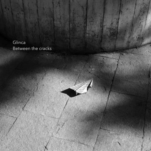 Glinca - Between The Cracks (2021)