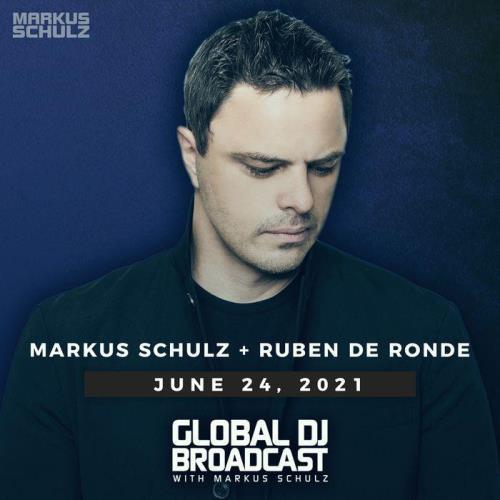 Markus Schulz & Ruben de Ronde - Global DJ Broadcast (2021-06-24)