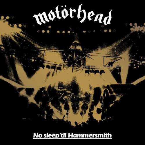 Motorhead - No Sleep Til Hammersmith (Live 40th Anniversary Edition) (2021)
