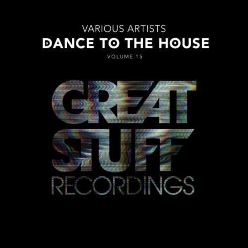 Dance To The House Issue 15 (2021) FLAC