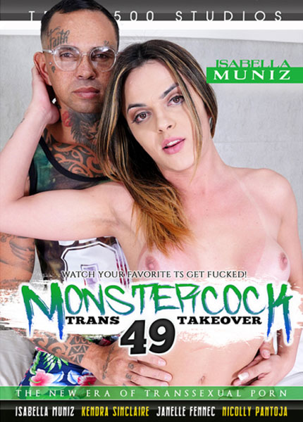 Monster Cock Trans Takeover 49 (2021)