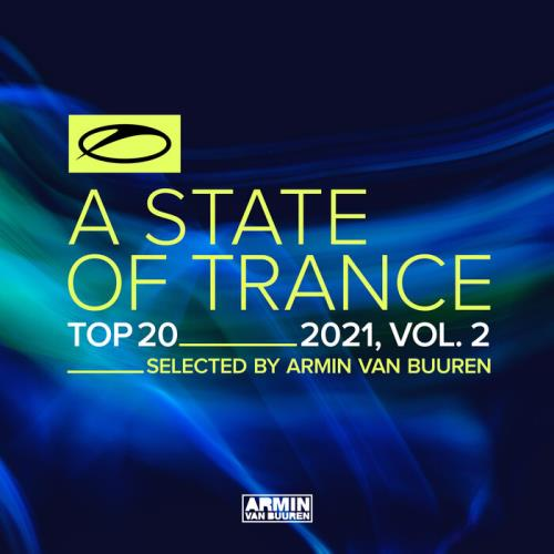A State Of Trance Top 20 - 2021 Vol 2 (Selected By Armin Van Buuren) (2021) [FLAC]