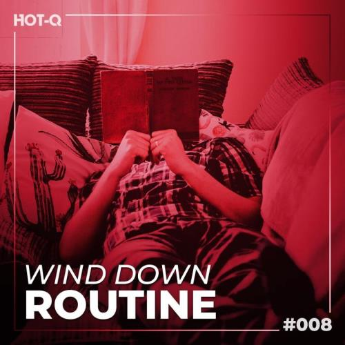 Wind Down Routine 008 (2021)