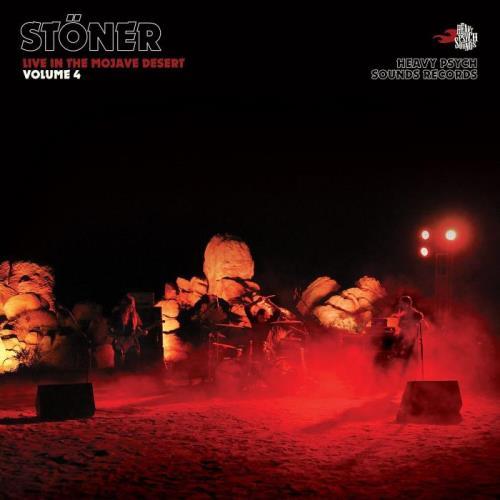 Stoener - Live In the Mojave Desert Vol. 4 (2021)