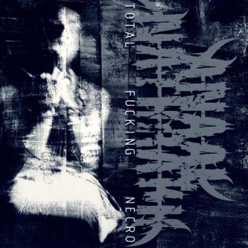 Anaal Nathrakh - Total Fucking Necro (Remastered) (2009)