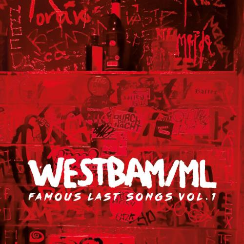 Westbam ML - Famous Last Songs, Vol. 1 (2021)
