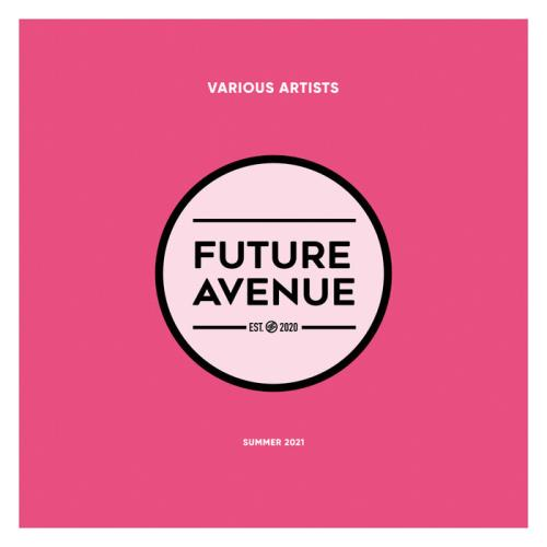 Future Avenue - Summer 2021 (2021)