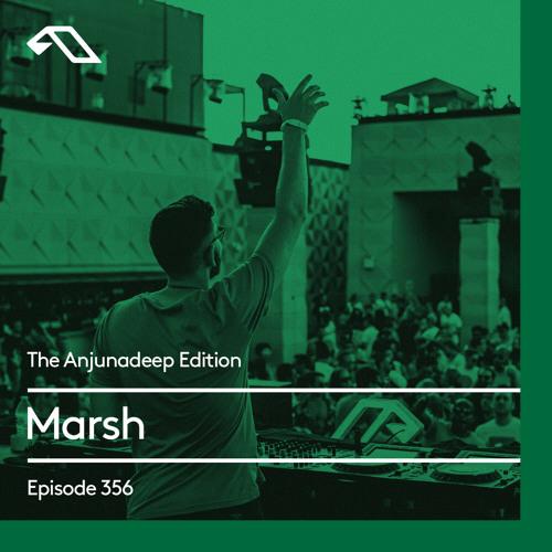 Marsh - The Anjunadeep Edition 356 (2021-07-01)