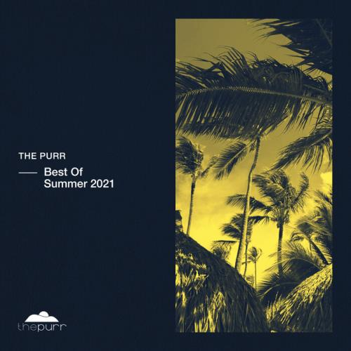 The Purr - Best Of Summer 2021 (2021) FLAC