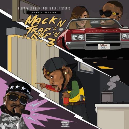 Beeda Weeda - Mack'n Trap'n & Rap'n 3 (2021)