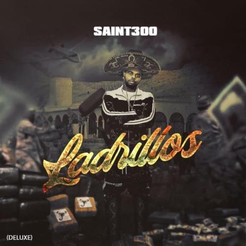 Saint300 - Ladrillos (Deluxe) (2021)