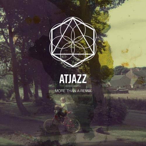 Atjazz - More Than A Remix (2021)