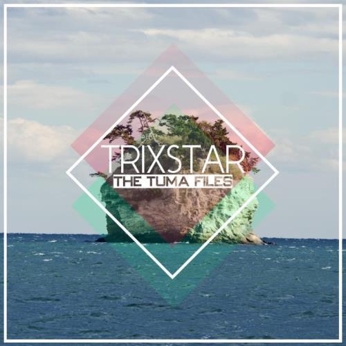 Trixstar - The Tuma Files (2021)