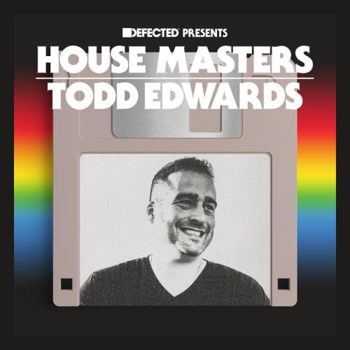 Defected Presents: House Masters - Todd Edwards (2021)