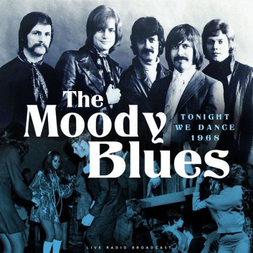 The Moody Blues - Tonight We Dance 1968 (2021)