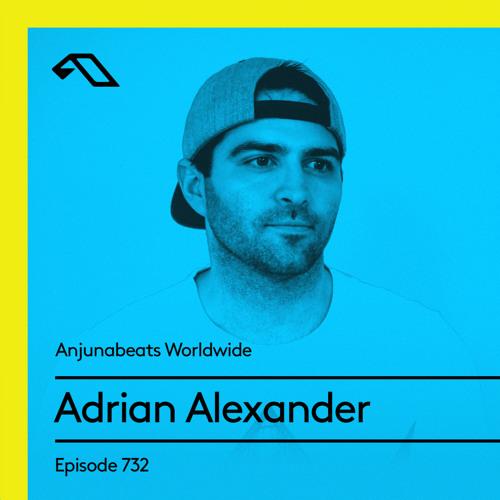Adrian Alexander - Anjunabeats Worldwide 732 (2021-06-28)