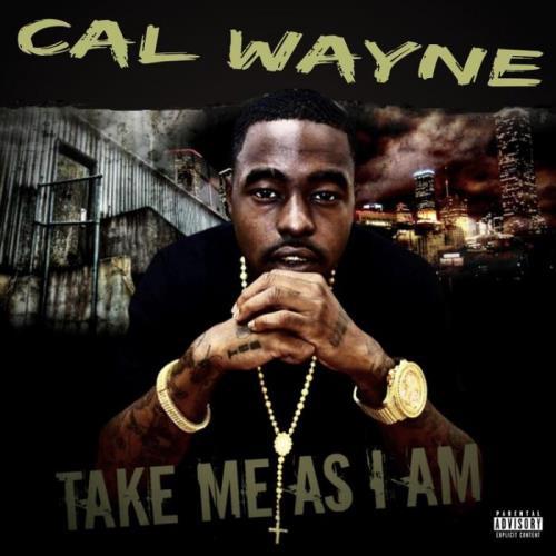 Cal Wayne - Take Me As I Am (2021)