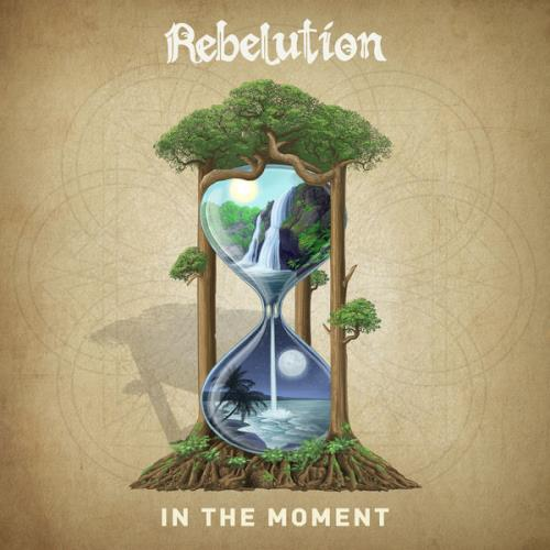 Rebelution - In The Moment (2021)