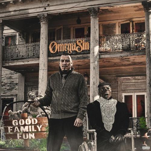Omega Sin - Good Family Fun (2021)